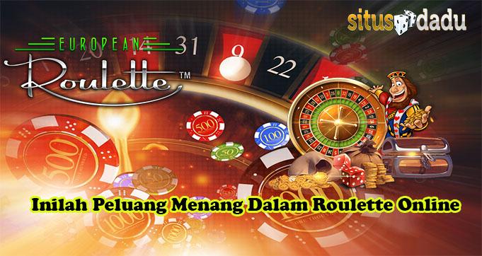 Inilah Peluang Menang Dalam Roulette Online